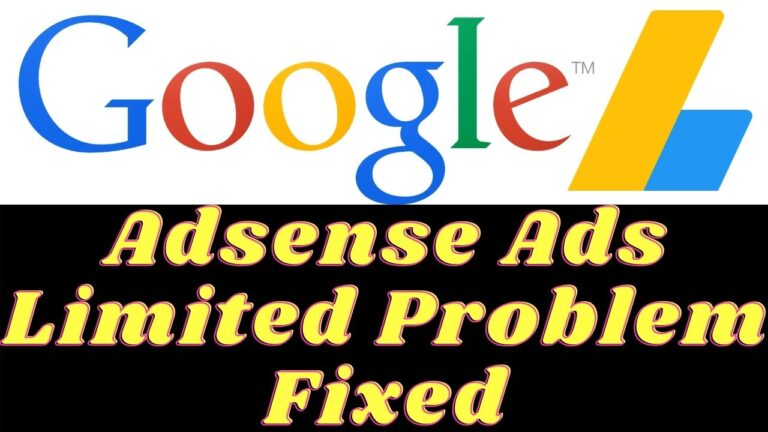 Adsense Ads Limited or Adsense Ads not Showing on Your Website