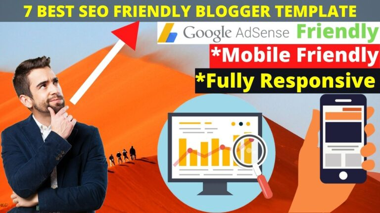 7 Best seo Friendly Blogger template in 2021