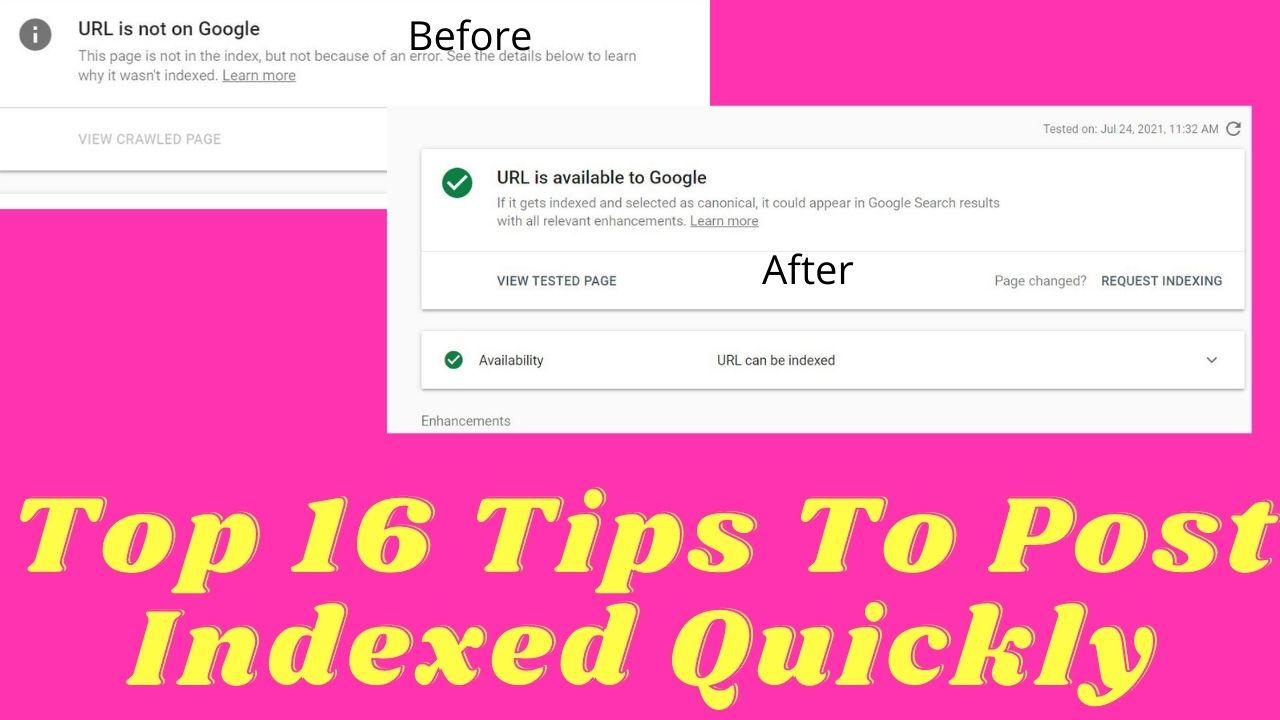 Top 16 Tips To Post Indexed Quickly Step by Step