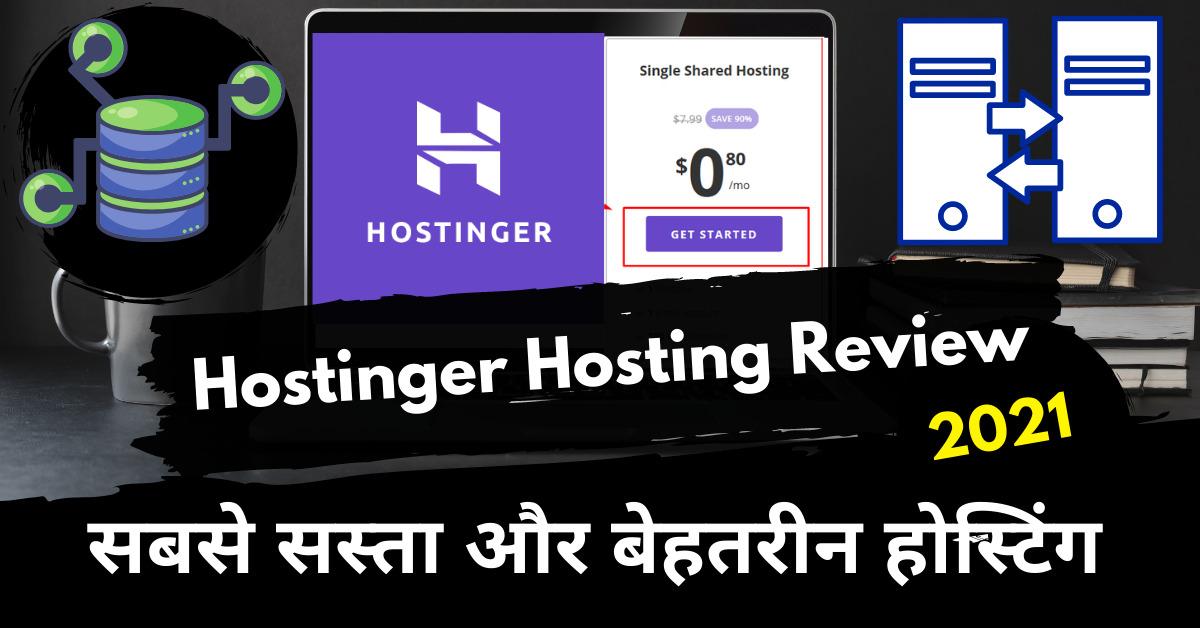 Hostinger Hosting Review, Hostinger Review