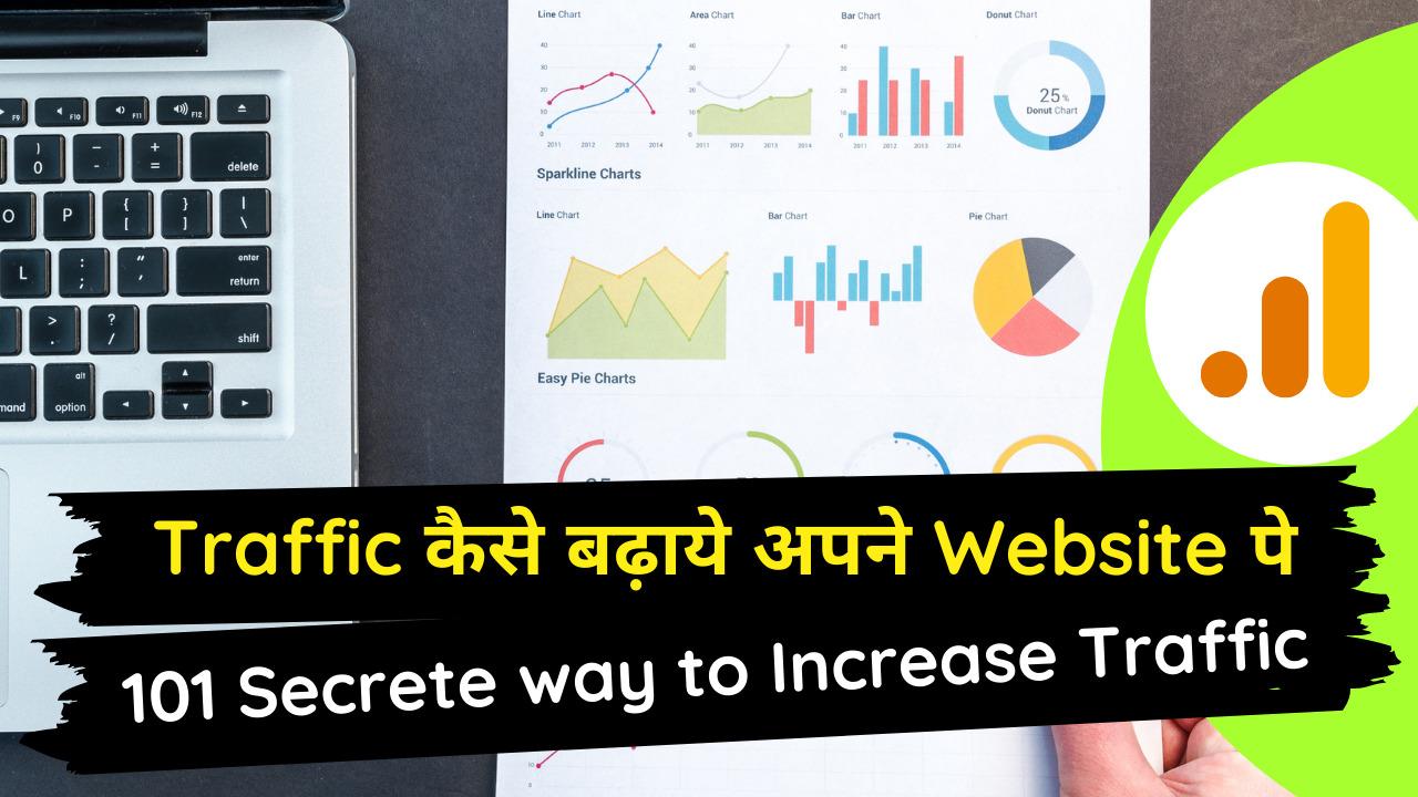 101 Secrete way to Increase Traffic