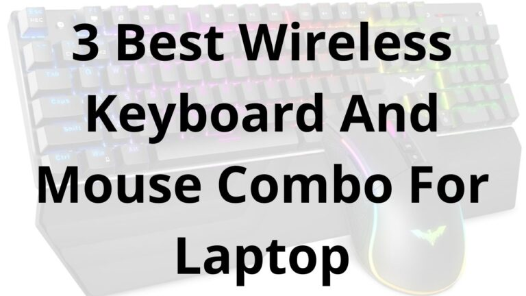 3 Best Wireless Keyboard And Mouse Combo For Laptop